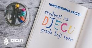 """Humanitarna akcija """"Studenti za djecu grada koji teče"""""""