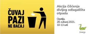 Akcija čišćenja divljeg odlagališta otpada u Opatiji – 28.5.2021.