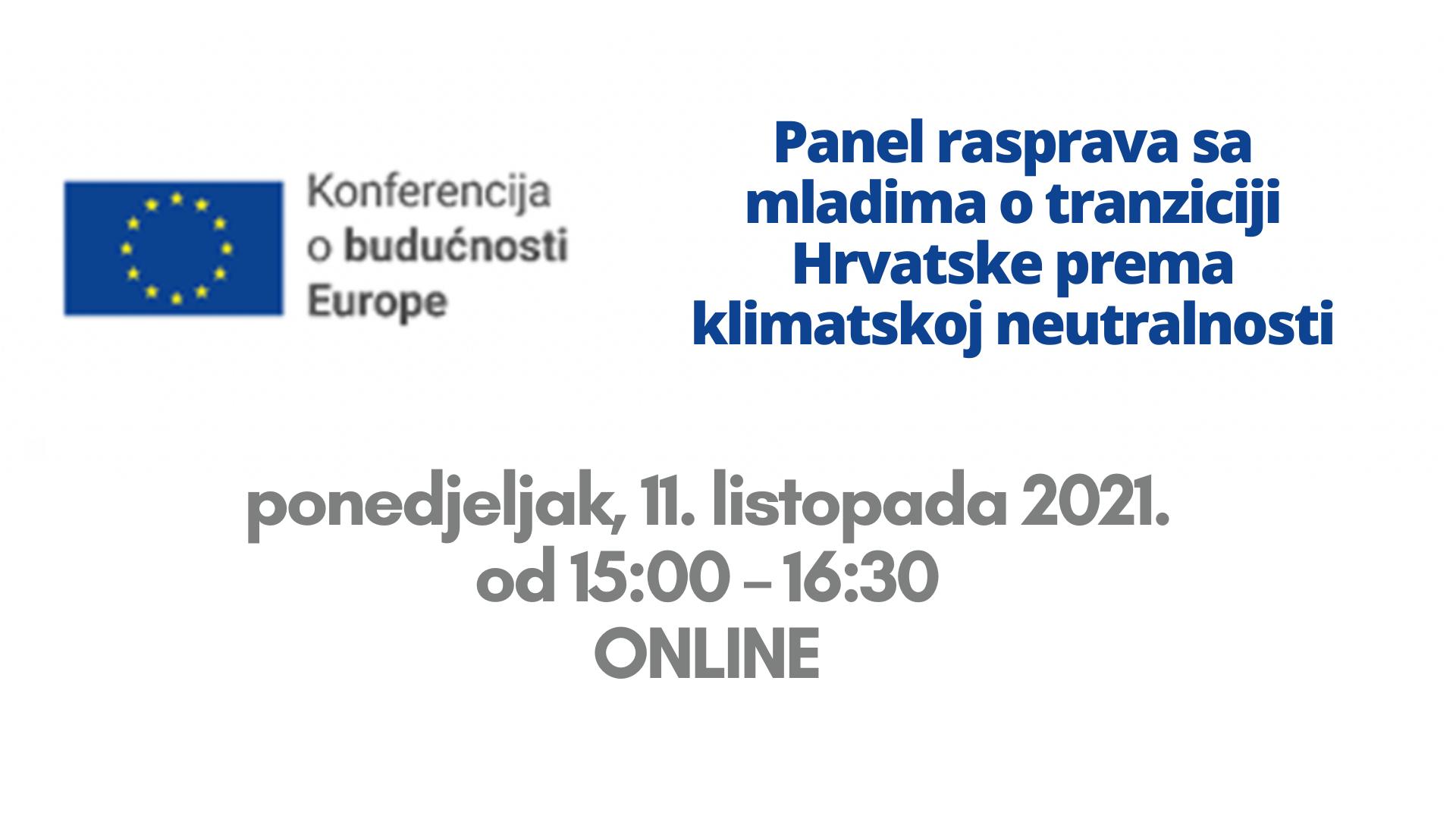 Panel rasprava sa mladima o tranziciji Hrvatske prema klimatskoj neutralnosti